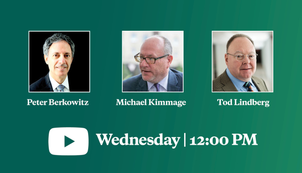 Video Event | The Once and Future West: A Discussion with Peter Berkowitz and Michael Kimmage