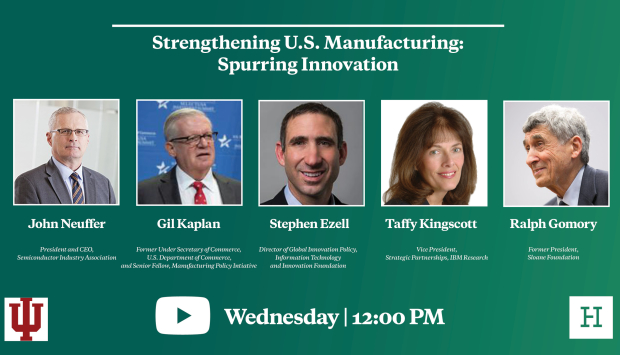 Video Event | Strengthening U.S. Manufacturing: Spurring Innovation