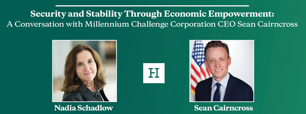 Video Event | Security and Stability Through Economic Empowerment: A Conversation with Millennium Challenge Corporation CEO Sean Cairncross