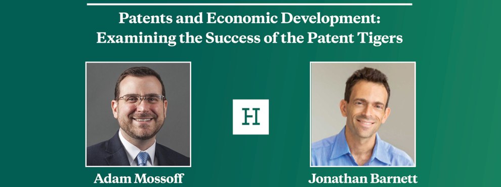 Video Event | Patents and Economic Development: Examining the Success of the Patent Tigers