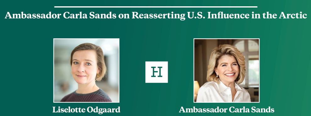 Video Event | Ambassador Carla Sands on Reasserting U.S. Influence in the Arctic