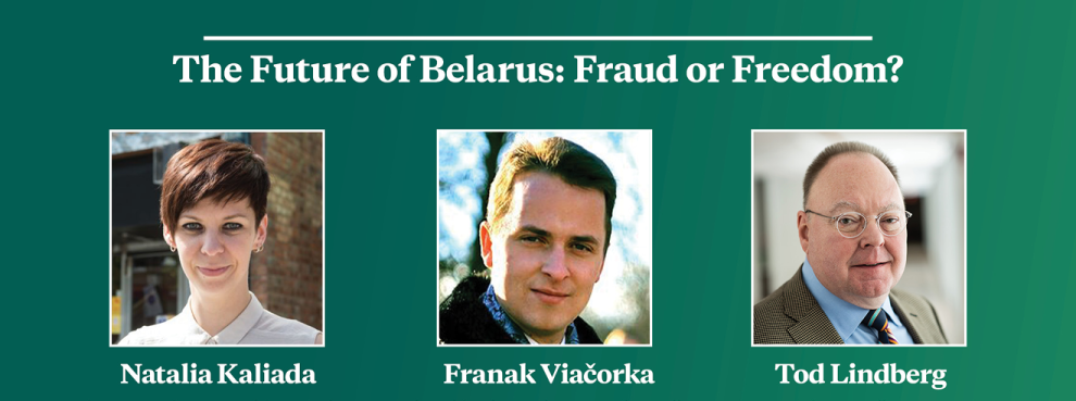 Video Event | The Future of Belarus: Fraud or Freedom?