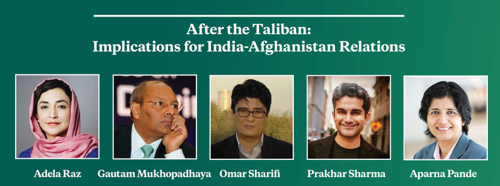 Video Event | After the Taliban: Implications for India-Afghanistan Relations