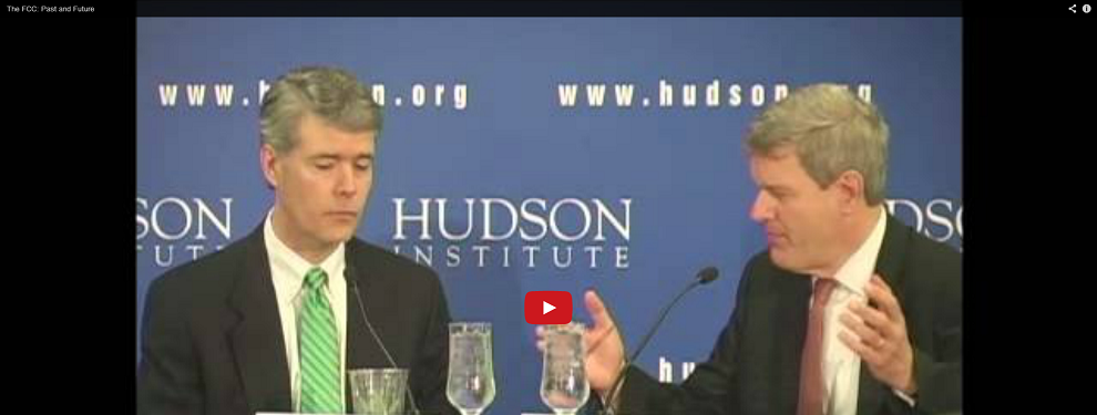 Hudson Event: The FCC—Past and Future, May 31, 2013