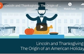 Lincoln and Thanksgiving: The Origin of an American Holiday