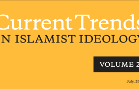 Current Trends in Islamist Ideology, Volume 26