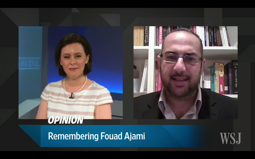 Remembering Fouad Ajami, Opinion Journal, July 1, 2015