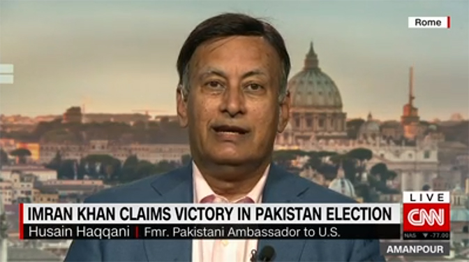 Ambassador Husain Haqqani on CNN, July 27, 2018