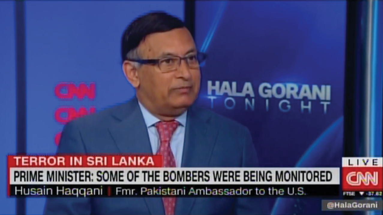 Husain Haqqani discussed the why the Sri Lanka bombings caught analysts by surprise, and what government's can learn from the tragedy.